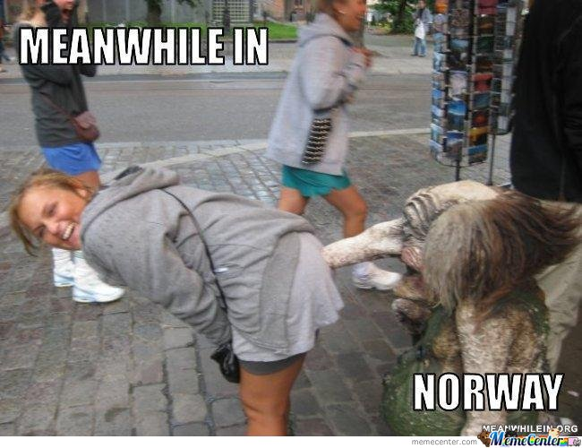 Meanwhile In Norway