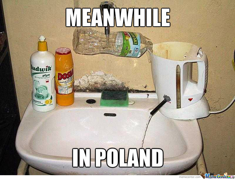 meanwhile in poland_o_1018359 meanwhile in poland by yagdub meme center
