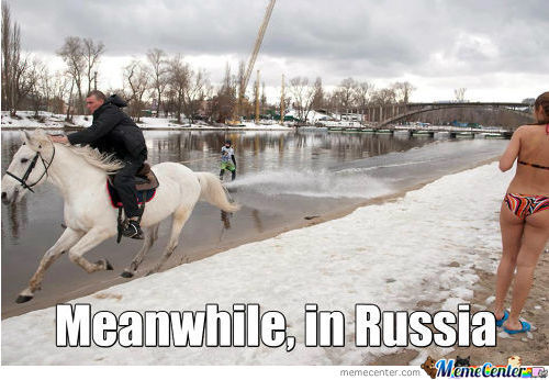 Meanwhile, In Russia