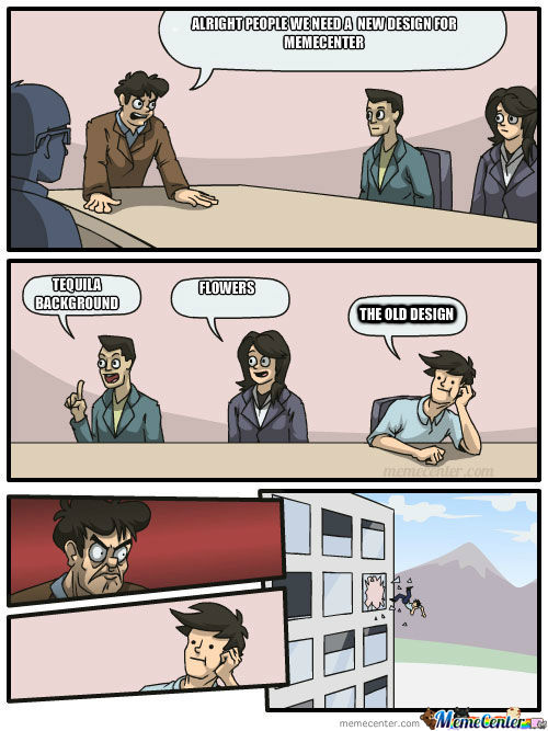 Meanwhile In The Memecenter Boardroom