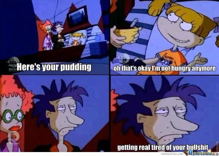 Here's your puding