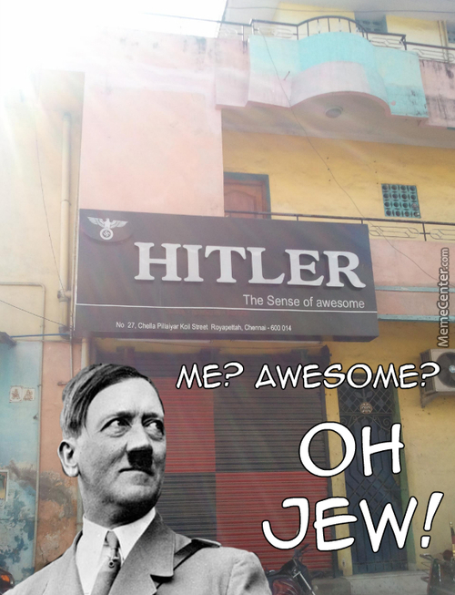 Mein Fuhrer Likes Downtown I See!
