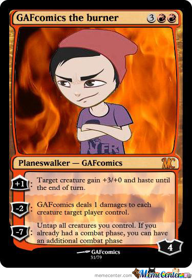 Memecenter The Gathering Card 32 (With Gaf Permission And Artwork)