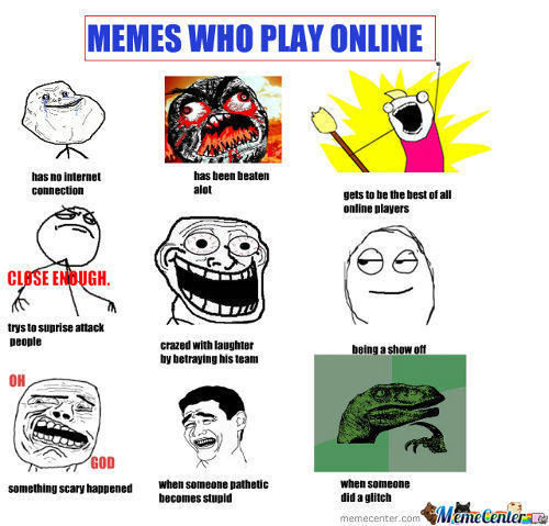 Memes Who Play Online