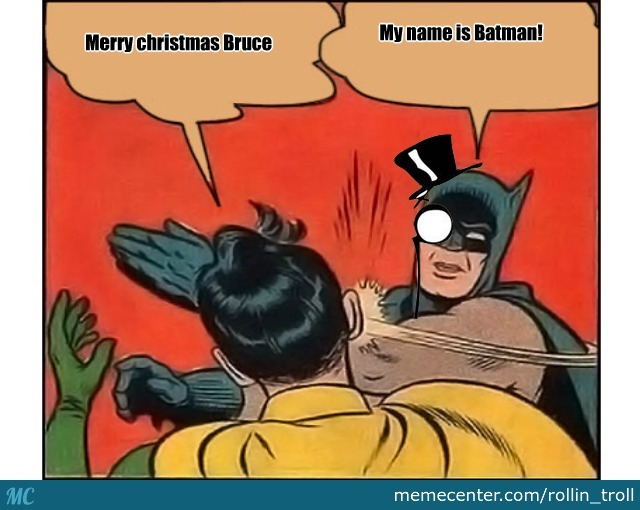 Merry Christmas Batman by rollin_troll - Meme Center
