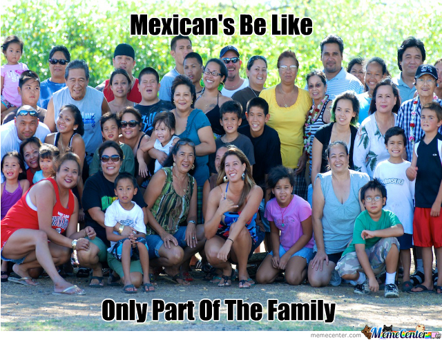 Mexican's Be Like