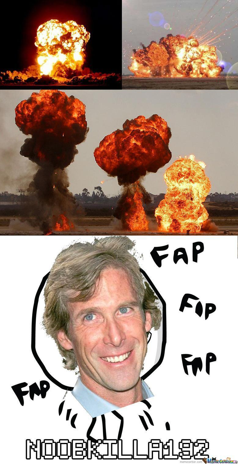 michael bay loves explosions_o_2382357 michael bay loves explosions by n00bkilla192 meme center