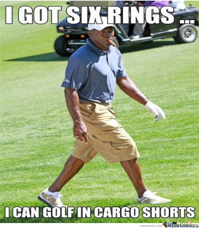micheal jordan was kicked out of a country club for golfing in cargo shorts_o_939224 micheal jordan was kicked out of a country club for golfing in,Cargo Shorts Meme
