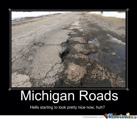 michigan roads_o_1370685 michigan roads by cmoore meme center,Michigan Memes