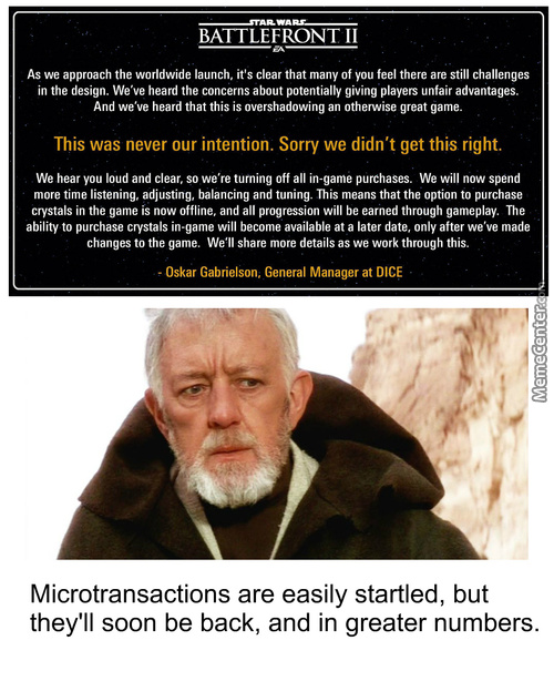 Microtransactions Are Easily Startled, But Will Soon Be Back, And In Greater Numbers.