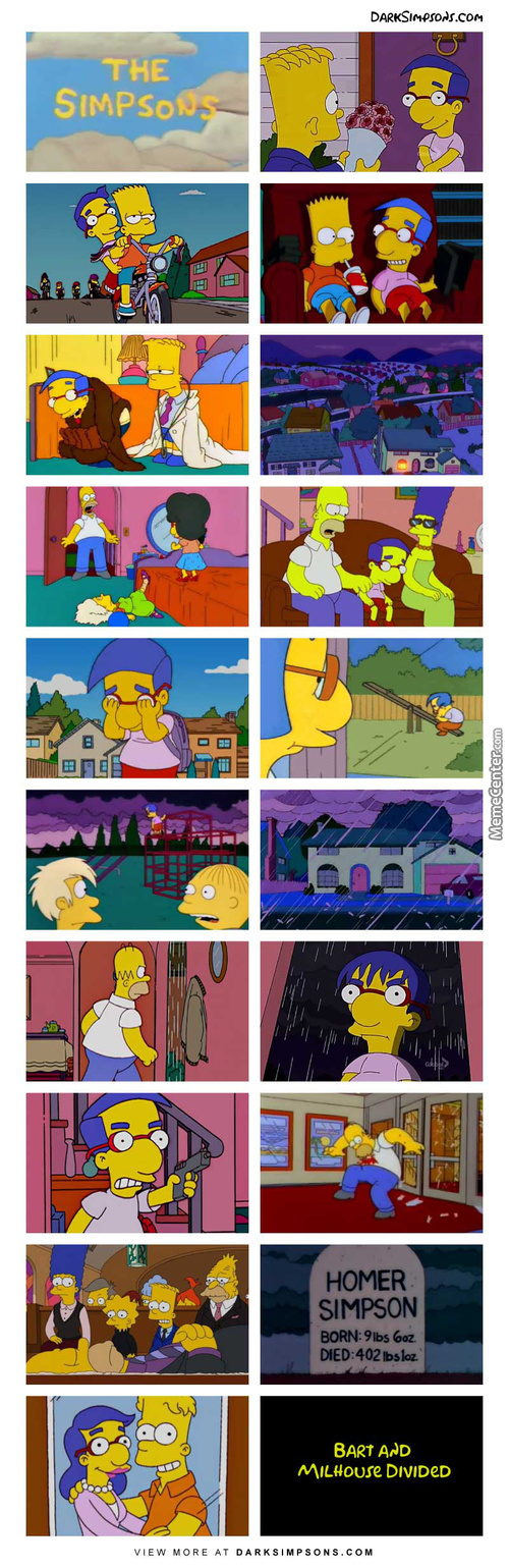 Milhouse: I Wish I Could Cry. Tears Would Cleanse My Soul.
