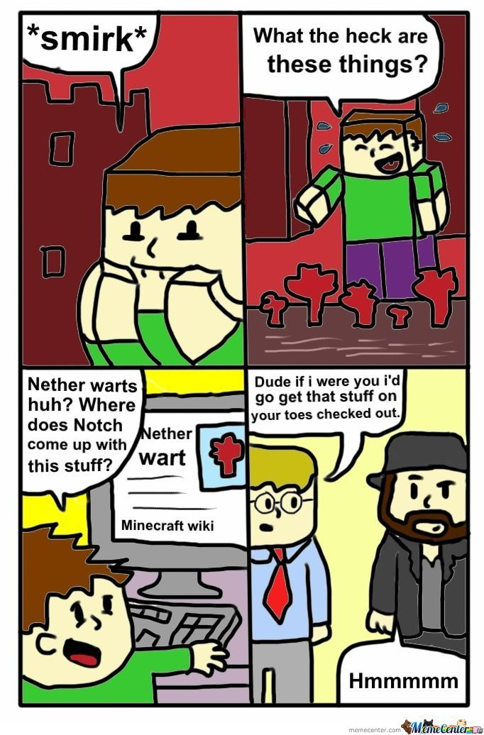 Minecraft Nether Warts By Camblahh Meme Center