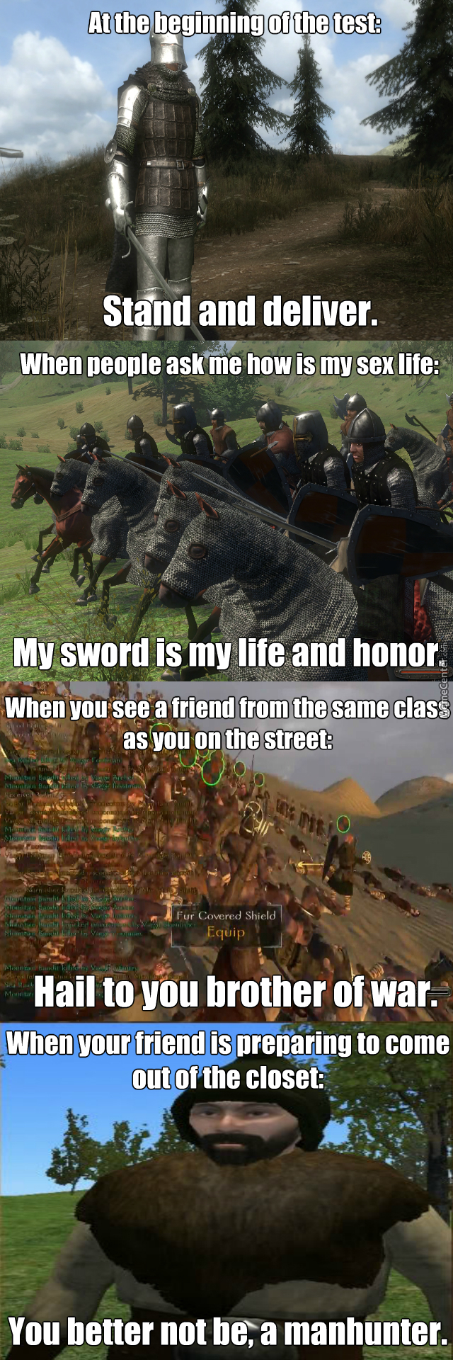 More Mount & Blade Memes, Because Fuck It.