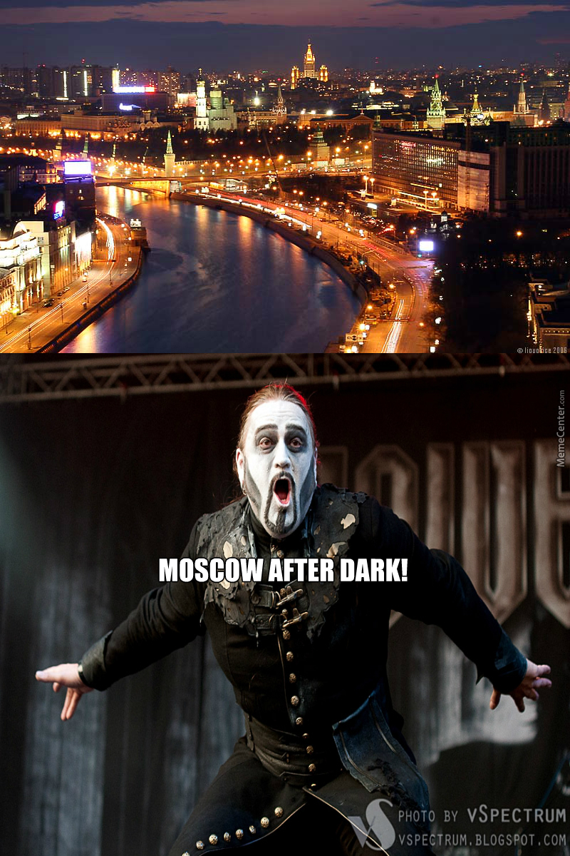 moscow after dark_o_3440339 moscow after dark! by vojtapop meme center