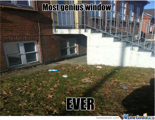 Most Genius Window