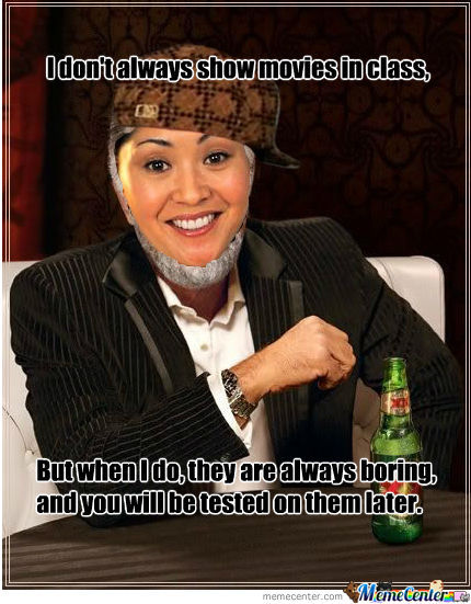 Most Interesting Scumbag Teacher