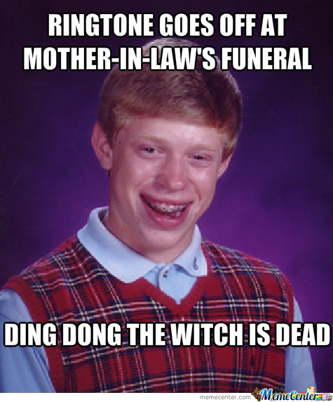 mother in law amp 039 s funeral_o_1572941 mother in law's funeral by jmask123 meme center