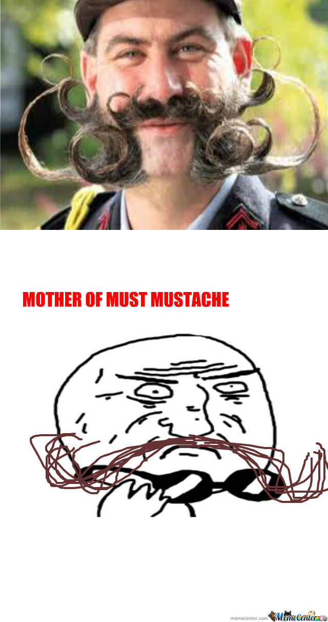 Mother Of Mustache