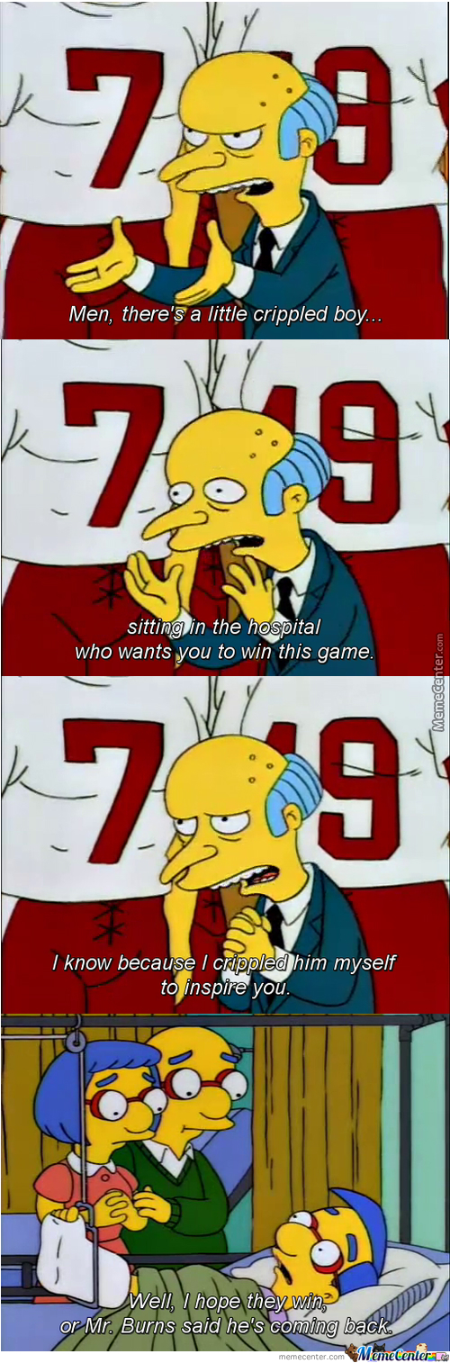 Mr.burns Well Come Back