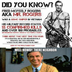 Mr Rogers Is A Badass By Kelsopeachyo Meme Center