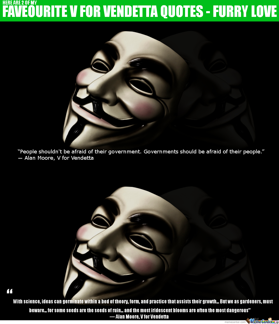 V For Vendetta Quotes My Faveourite Movie Quotes  V For Vendettafurrylove  Meme Center