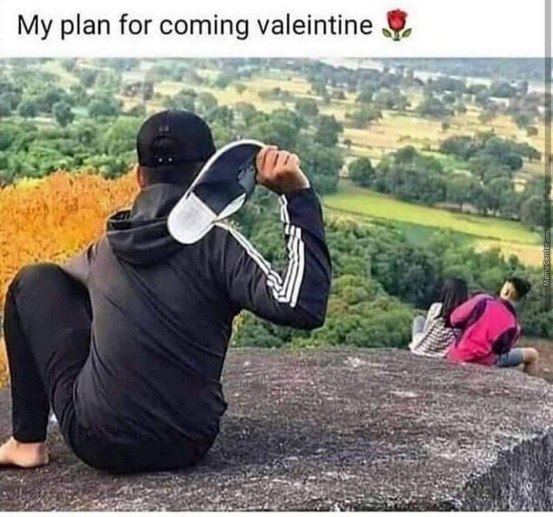 My Plan For Valentine's Day So Kindly Tag Your Love Here