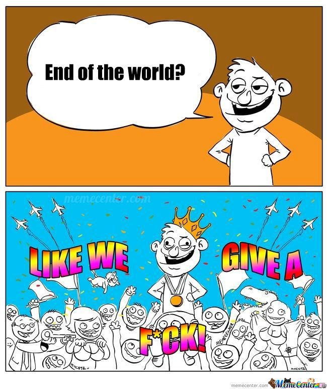 My Reaction To End Of The World Posts