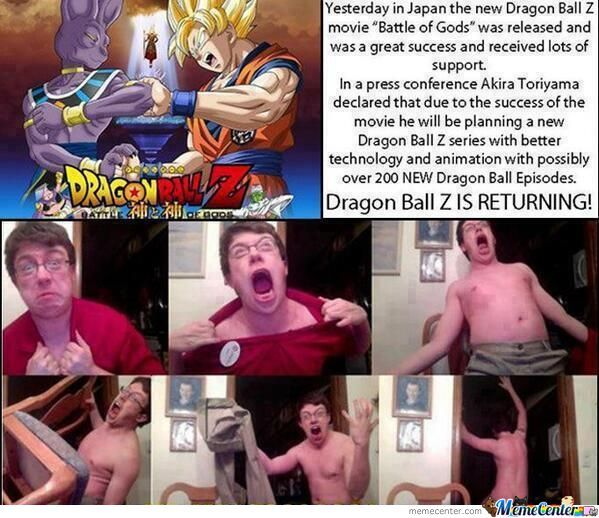 My Reaction To Hearing About Dbz Coming Back