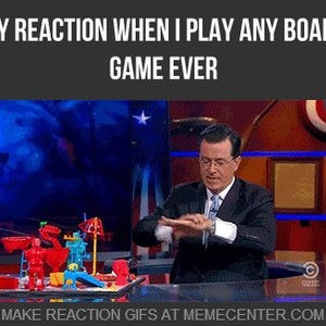 My Reaction When I Play Any Board Game Ever by ...