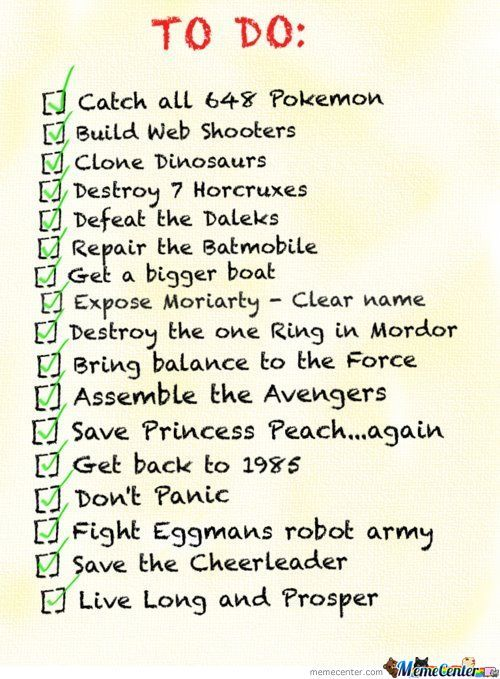 My To Do List... And Every Meme User I Would Guess