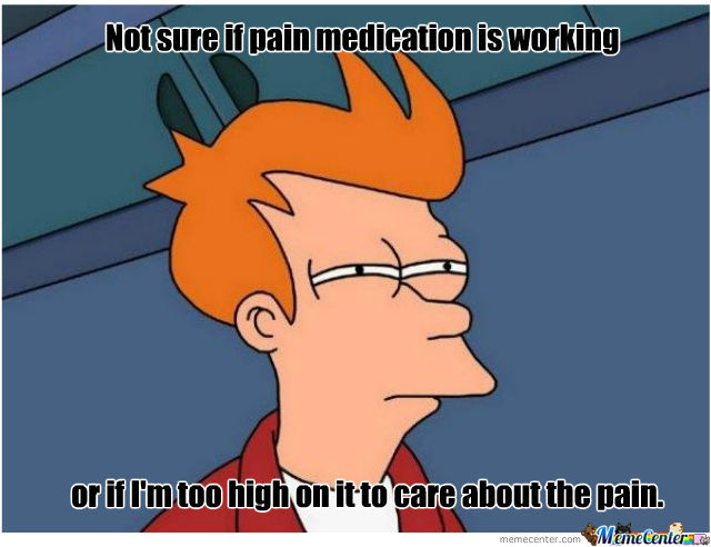 narcotic pain meds_o_419773 narcotic pain meds by trulyknowme meme center