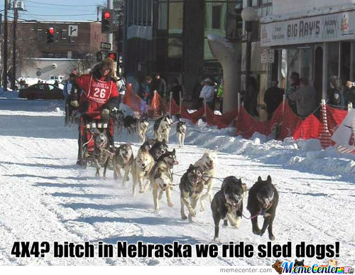 Nebraska: We Ride Sled Dogs Yo!