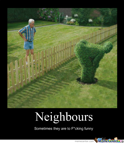 Funny Memes For Neighbors : Meme center icebreaker posts page