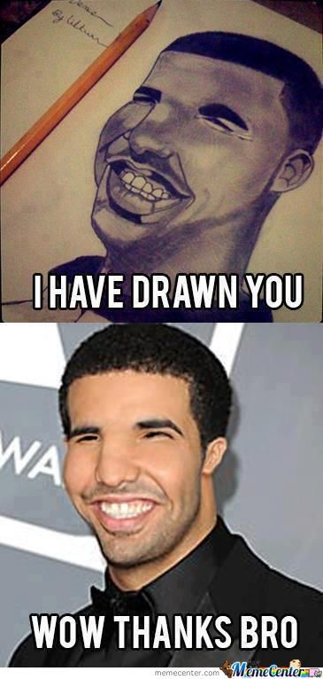 Nice Drawing You F*cking Retard