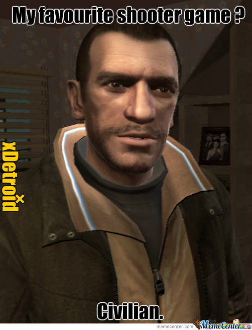 Niko Bellic S Favourite Game By Recyclebin Meme Center