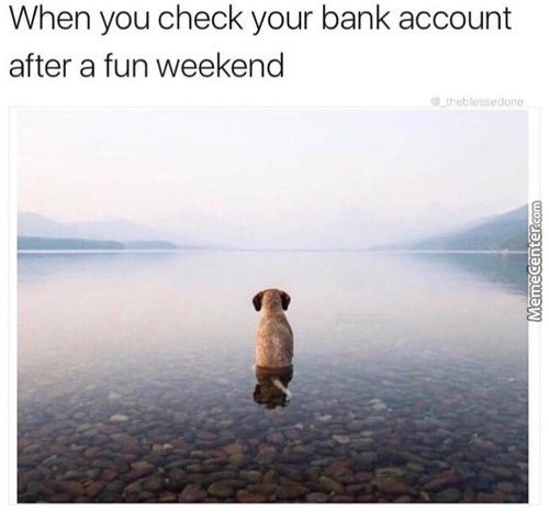 No Fun Weekend Needed For That