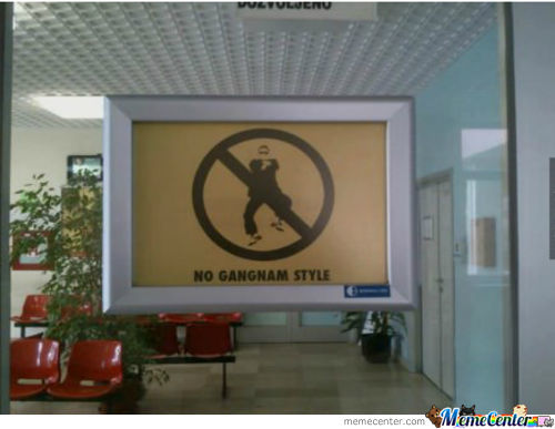 No Gangnam Style In Here