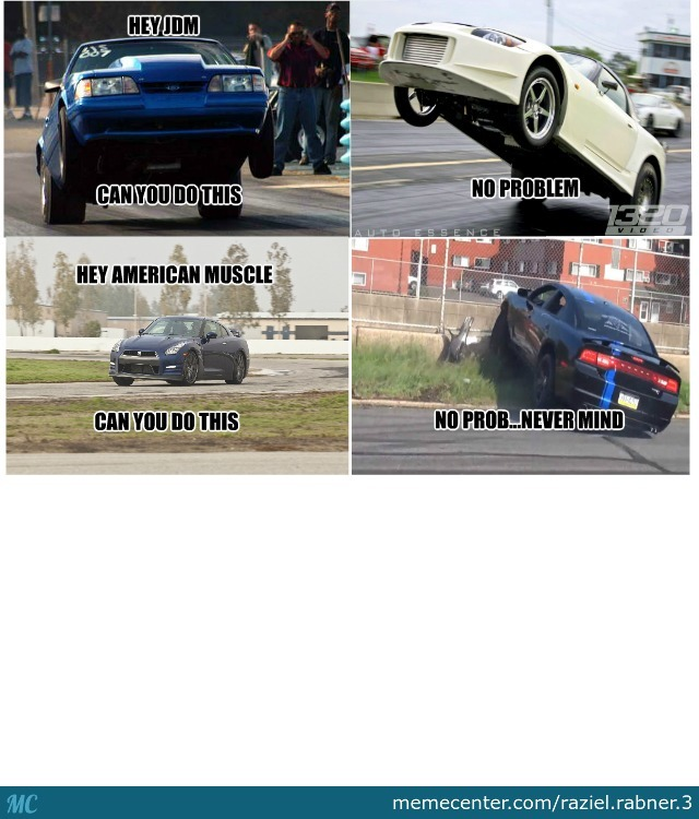 No Hate Against Muscle Cars But By Raziel Rabner 3 Meme Center