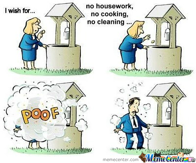 No Housework...
