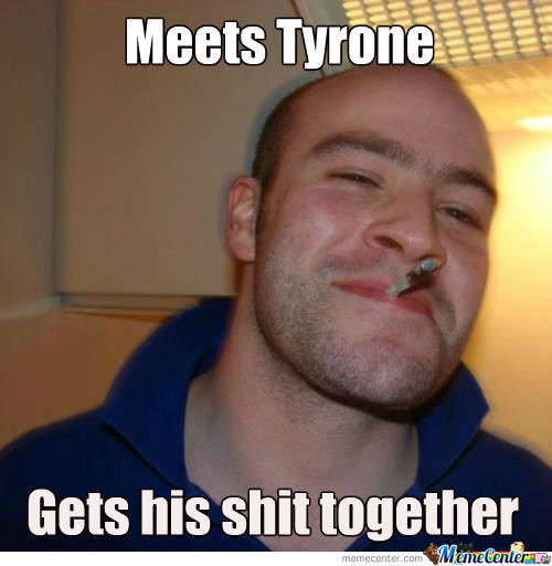 No More Worries For Tyrone...