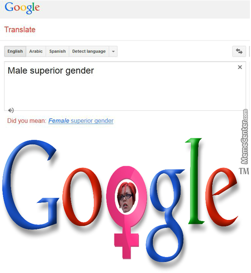 No One Asked For Your Sexist Opintion, Google