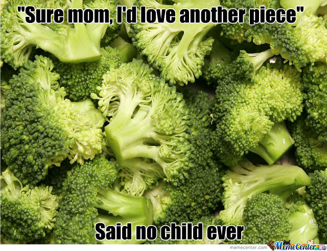 no one ever said this_o_1176124 broccoli memes best collection of funny broccoli pictures