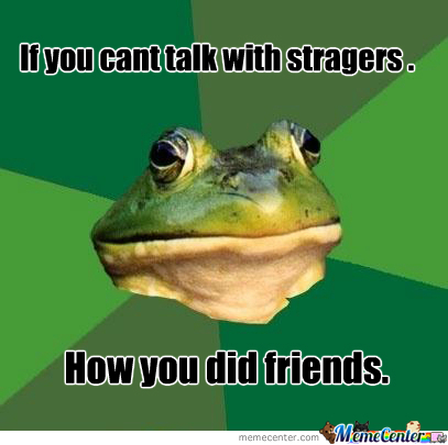 No Talk With Strangers