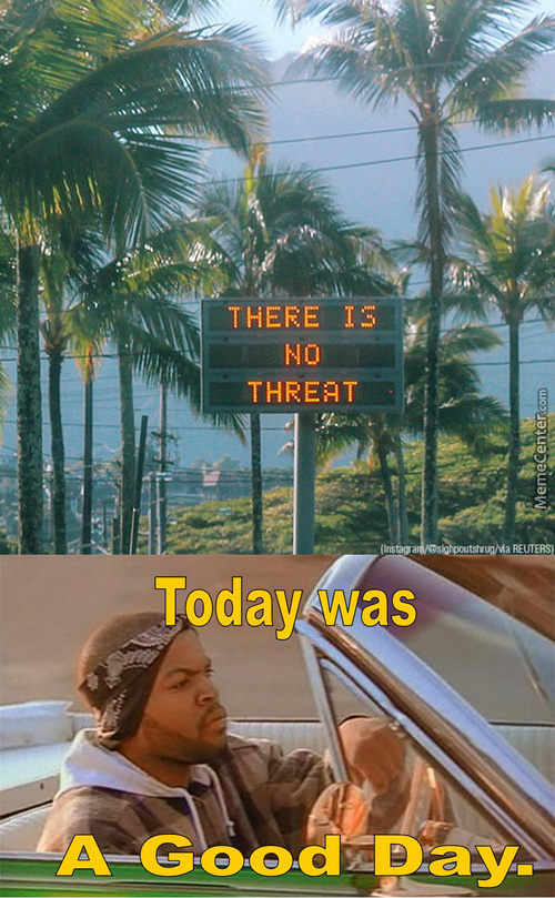 No Threats... Today Was A Good Day.