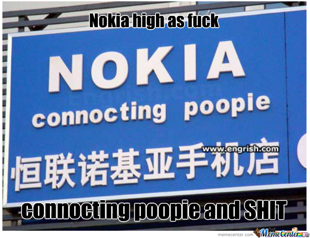 Nokia High As Fuck