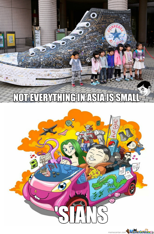 Not Everything In Asia Is Small