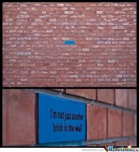Not Just Another Brick In The Wall