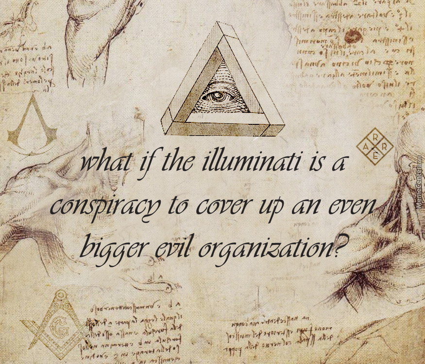 Nothing Is True, Everything Is Illuminati