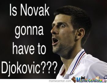 Novak Djokovic By Bwaller1 Meme Center