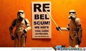 Now I See Wy The Darkside Hate The Rebels Becose Of Luke Skywalker